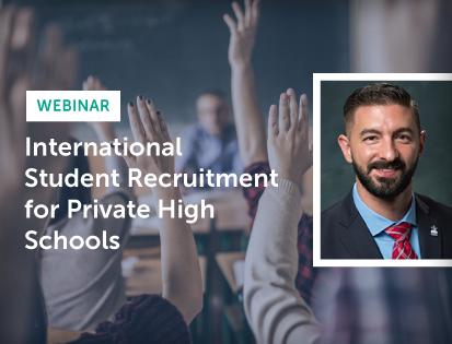 international-student-recruitment-private-high-schools-webinar-25may18 (1)